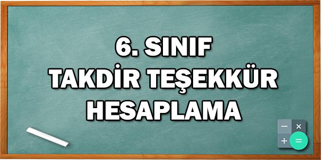 6. Sınıf Takdir Teşekkür Hesaplama