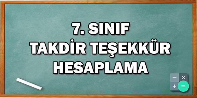 7. Sınıf Takdir Teşekkür Hesaplama